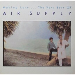 MAKING LOVE… THE BEST OF AIR SUPPLY