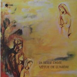 LA BELLE DAME VÊTUE DE LUMIÈRE (LES APPARITIONS DE FÁTIMA)