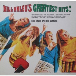 BILL HALEY'S GREATEST HITS