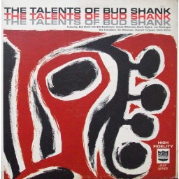 THE TALENTS OF BUD SHANK