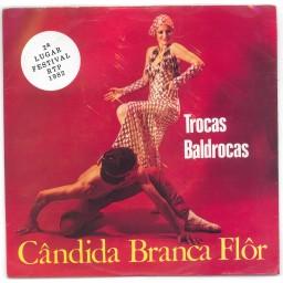 TROCAS BALDROCAS (FESTIVAL RTP 1982)