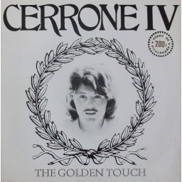CERRONE IV (THE GOLDEN TOUCH)