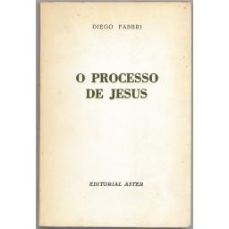 O PROCESSO DE JESUS