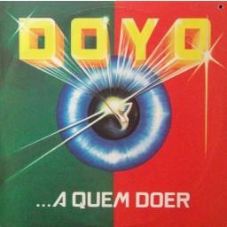 DOYO …A QUEM DOER