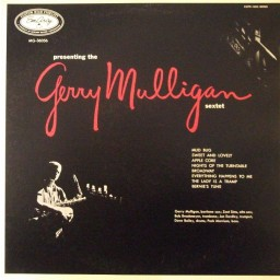 PRESENTING THE GERRY MULLIGAN SEXTET