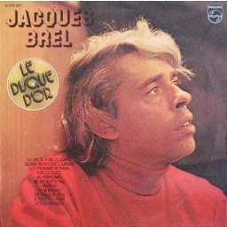 LE DISQUE D'OR DE JACQUES BREL