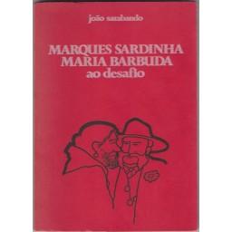 MARQUES SARDINHA E MARIA BARBUDA AO DESAFIO
