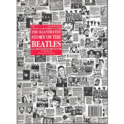 THE ILLUSTRATED STORY OF THE BEATLES
