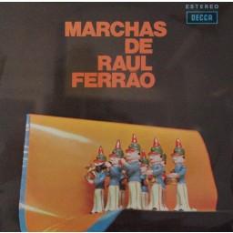 MARCHAS DE RAUL FERRÃO