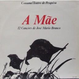 A MÃE (COMUNA-TEATRO DE PESQUISA)