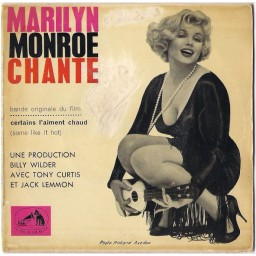 MARILYN MONROE CHANTE (SOME LIKE IT HOT - OST)