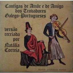 CANTIGAS DE AMOR E DE AMIGO DOS TROVADORES GALEGO-PORTUGUESES