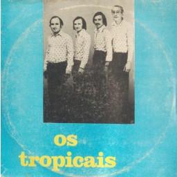 OS TROPICAIS