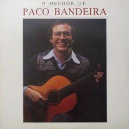 O MELHOR DE PACO BANDEIRA