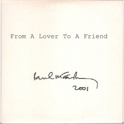 FROM A LOVER TO A FRIEND (PROMO EDITION)