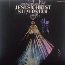 JESUS CHRIST SUPERSTAR - ORIGINAL BROADWAY CAST