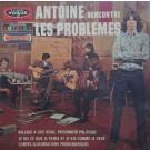 ANTOINE RENCONTRE LES PROBLEMES