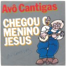CHEGOU O MENINO JESUS