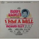 I HAD A BALL (ORIGINAL BROADWAY CAST RECORDING)