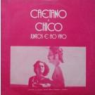CAETANO E CHICO - JUNTOS E AO VIVO (EDI. CIRCULO DE LEITORES)