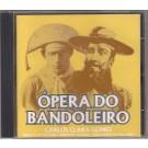 ÓPERA DO BANDOLEIRO