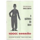 A QUIMERA DO OURO - 1000ª SESSÃO