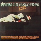 ÓPERA DO MALANDRO