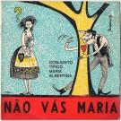 NÃO VÁS MARIA