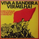 VIVA A BANDEIRA VERMELHA