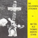 AM TAG ALS THOMAS ANDERS STARB
