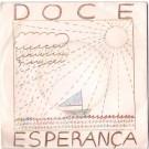 O BARQUINHO DA ESPERANÇA (FESTIVAL RTP 1984)