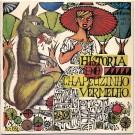HISTÓRIA DO CHAPEUZINHO VERMELHO