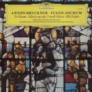 ANTON BRUCKNER (TE DEUM/ GLORIA/ 150. PSALM)