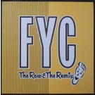 FYC - THE RAW & THE REMIX