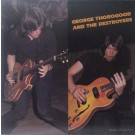 GEORGE THOROGOOD & THE DESTROYERS FIRST ALBUM