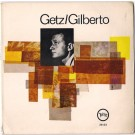 GETZ/GILBERTO (THE GIRL FROM IPANEMA)