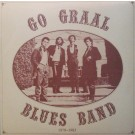 GO GRAAL BLUES BAND 1979 - 1983