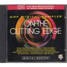 ON THE CUTTING EDGE (GRP DIGITAL SAMPLER)