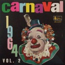 CARNAVAL 1964 (VOL. 2)