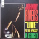 JOHNNY RIVERS AT THE WHISKY À GOGO