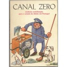 CANAL ZERO