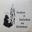 FADOS E BALADAS DE COIMBRA