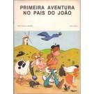 PRIMEIRA AVENTURA NO PAÍS DO JOÃO (DIA DE PORTUGAL-10 DE JUNHO DE 1977)