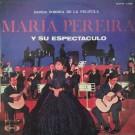 MARIA PEREIRA Y SU ESPECTACULO