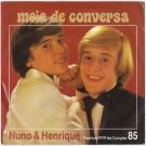 MEIA DE CONVERSA (FESTIVAL RTP 85)
