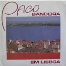 PACO BANDEIRA EM LISBOA