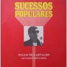 PAULO DE CARVALHO - SUCESSOS POPULARES