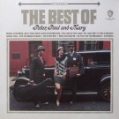 THE BEST OF PETER, PAUL & MARY