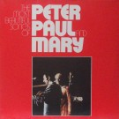 THE MOST BEAUTIFUL SONGS OF PETER PAUL & MARY