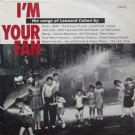 I'M YOUR FAN (THE SONGS OF LEONARD COHEN)